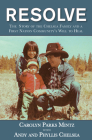 Resolve: The Story of the Chelsea Family and a First Nation Community's Will to Heal Cover Image