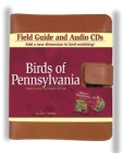 Birds of Pennsylvania Field Guide and Audio Set (Birds Of...) Cover Image