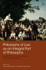 Philosophy of Law as an Integral Part of Philosophy: Essays on the Jurisprudence of Gerald J Postema Cover Image