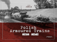 Polish Armoured Trains 1921-1939 Cover Image