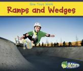 Ramps and Wedges (How Toys Work) Cover Image