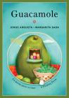 Guacamole: Un Poema Para Cocinar / A Cooking Poem (Bilingual Cooking Poems) Cover Image