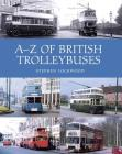 A-Z of British Trolleybuses Cover Image
