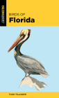 Birds of Florida (Falcon Field Guide) Cover Image