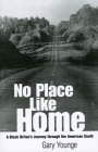 No Place Like Home: A Black Briton's Journey Through the American South Cover Image