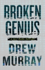 Broken Genius  (A Will Parker Thriller #1) Cover Image