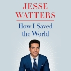 How I Saved the World Cover Image