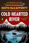 Cold Hearted River: A Novel (A Sean Stranahan Mystery #6) Cover Image