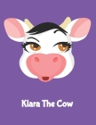 Klara The Cow: (120 Page Lined Notebook for Kids, Writing and Coloring, 8.5 x 11; 21.6 x 27.9, Large Notebook, Purple) Cover Image