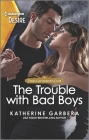 The Trouble with Bad Boys: An Opposites Attract, Plain Jane Romance Cover Image