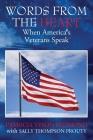 Words from the Heart: When America's Veterans Speak Cover Image