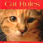 Cat Rules: Virtues of the Feline Character Cover Image