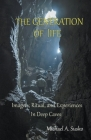 The Generation of LIfe: Imagery, Ritual and Experiences in Deep Caves Cover Image