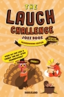 The Laugh Challenge Joke Book: Thanksgiving - Turkey Stuffing Edition: A Fun and Interactive Joke Book for Boys and Girls: Ages 6, 7, 8, 9, 10, 11, a Cover Image