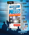 Breaking the News: What's Real, What's Not, and Why the Difference Matters Cover Image