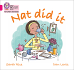 Collins Big Cat Phonics for Letters and Sounds – Nat Did It: Band 1A/Pink A Cover Image