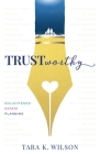 Trustworthy: Enlightened Estate Planning Cover Image