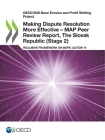 Oecd/G20 Base Erosion and Profit Shifting Project Making Dispute Resolution More Effective - Map Peer Review Report, the Slovak Republic (Stage 2) Inc Cover Image