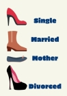Single Married Mother Divorced Cover Image