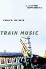 Train Music: Writing / Pictures Cover Image
