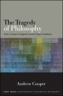 The Tragedy of Philosophy: Kant's Critique of Judgment and the Project of Aesthetics Cover Image