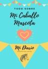 Acerca De Mi Mascota: Mi Diario De Mascotas Cover Image
