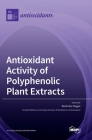 Antioxidant Activity of Polyphenolic Plant Extracts Cover Image
