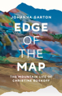 Edge of the Map: The Mountain Life of Christine Boskoff Cover Image