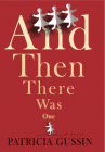 And Then There Was One: A Novel Cover Image