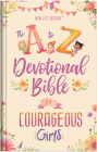 The A to Z Devotional Bible for Courageous Girls: New Life Version Cover Image
