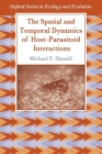 The Spatial and Temporal Dynamics of Host-Parasitoid Interactions Cover Image