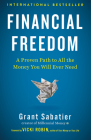 Financial Freedom: A Proven Path to All the Money You Will Ever Need Cover Image