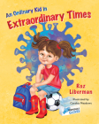 An Ordinary Kid in Extraordinary Times Cover Image