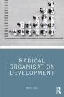 Radical Organisation Development Cover Image