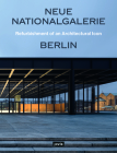 Neue Nationalgalerie Berlin: Refurbishment of an Architectural Icon Cover Image