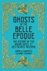 Ghosts of the Belle Époque: The History of the Grand Hôtel et des Palmes, Palermo Cover Image