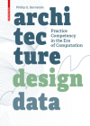 Architecture Design Data: Practice Competency in the Era of Computation Cover Image