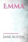 Emma: a sentimental novel by Jane Austen Cover Image