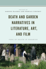 Death and Garden Narratives in Literature, Art, and Film: Song of Death in Paradise Cover Image
