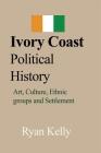 Ivory Coast Political History Cover Image