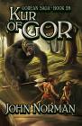 Kur of Gor (Gorean Saga #28) Cover Image