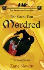 The Arthuriad Songs One: No Song for Mordred Cover Image