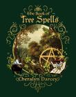The Book of Tree Spells (Spellbook Series) Cover Image