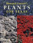 Howard Garrett's Plants for Texas Cover Image