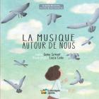 La musique autour de nous (Une histoire, une chanson) Cover Image