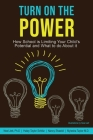 Turn On the Power: How School is Limiting Your Child's Potential and What to Do About It Cover Image