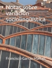 Notas sobre variación sociolingüística Cover Image