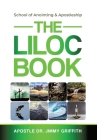 The LILOC Book: School of Anointing & Apostleship Cover Image