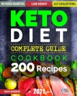Ketogenic Diet For Beginners: 14 Days For Weight Loss Challenge And Burn Fat Forever. Lose Up to 15 Pounds In 2 Weeks. Cookbook with 200 Low-Carb, H Cover Image