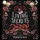The Book of Living Secrets Lib/E Cover Image